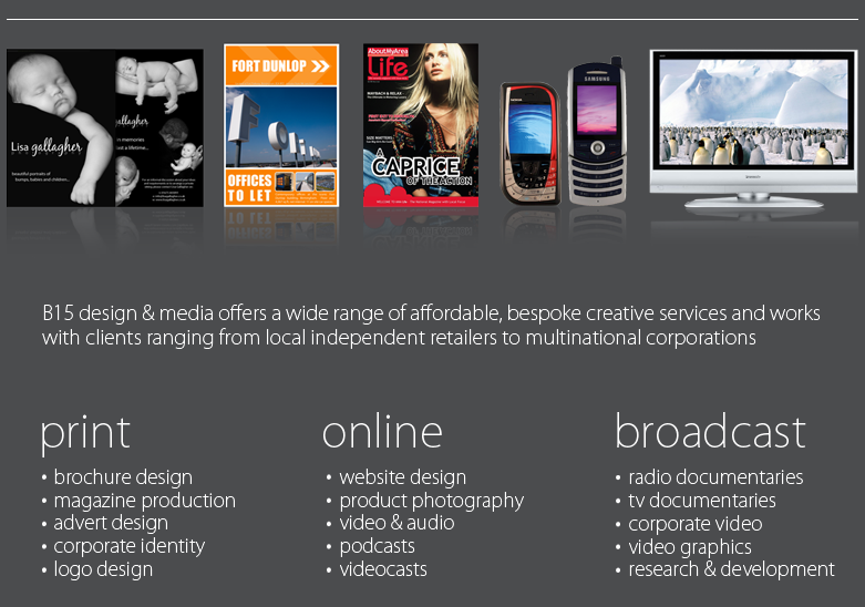 Brochure Design, Web Design, Corporate Identity, Product Photography, Radio & TV